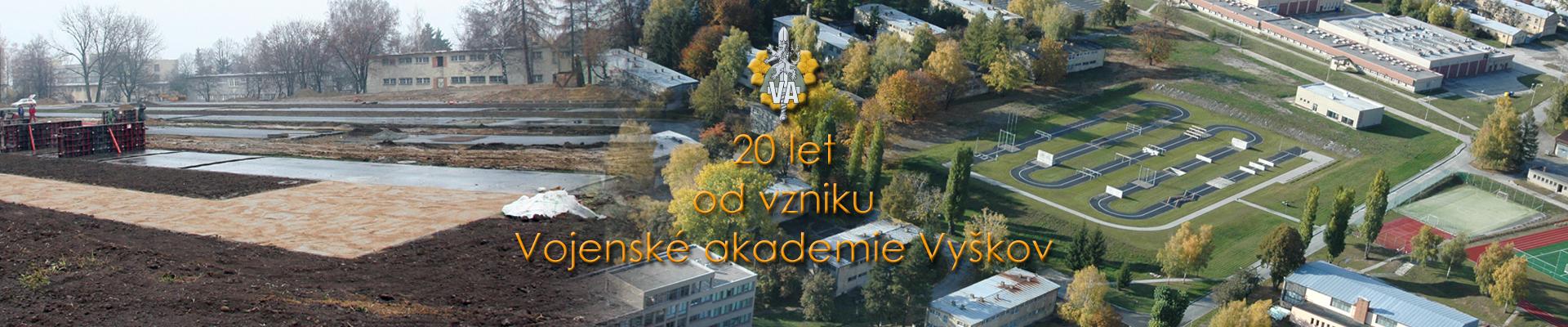 20 let od vzniku VA Vyškov